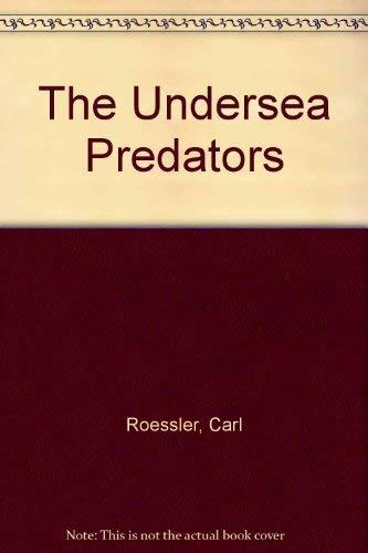 9780871968937: The Undersea Predators