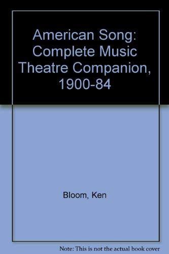 American Song, Volume 2: The Complete Musical: Bloom, Ken
