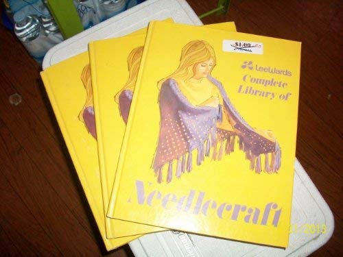 9780871970855: Lee Wards Complete Library of Needlecraft (3 volumes)