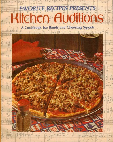 9780871971050: Favorite Recipes Presents: Kitchen Auditions - A Cookbook, for Bands and Cheering Squads