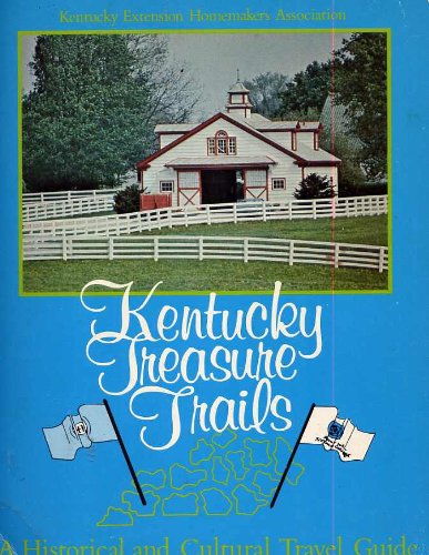 9780871971180: Kentucky treasure trails: A historical and cultural travel guide