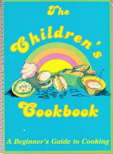 9780871971302: The Children's Cookbook (A Beginner's Guide to Cooking)