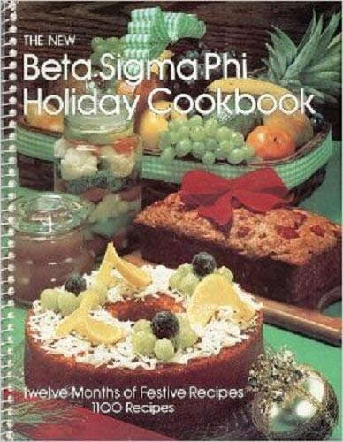 9780871971777: The New Beta Sigma Phi holiday cookbook: Twelve months of festive recipes