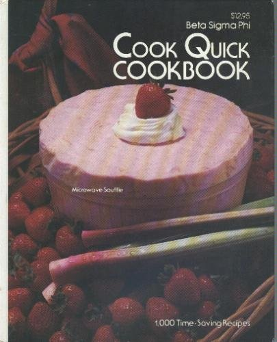 9780871972002: Beta Sigma Phi cook quick cookbook