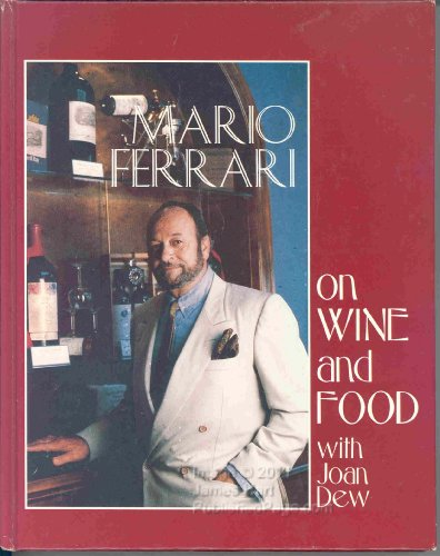 Mario Ferrari on Wine and Food: Ferrari, Mario