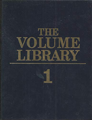 The Volume Library: a Modern, Authoritative Reference for Home and School Use (Clear and complete ...
