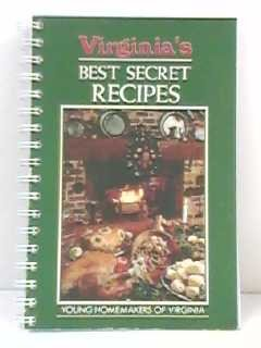 Virginia's Best Secret Recipes: Young Homemakers of: Young Homemakers of