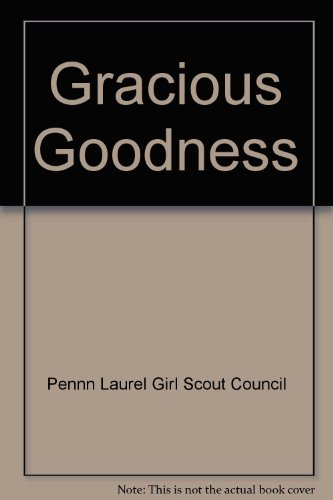 Gracious Goodness; a collection of Favorite Recipes: Penn Laurel Girl