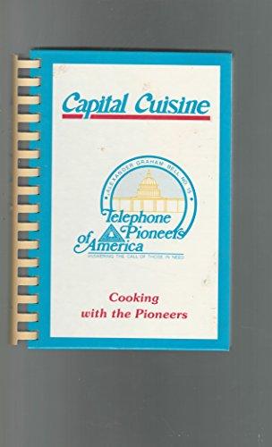 Capital Cuisine: Telephone Pioneer of America