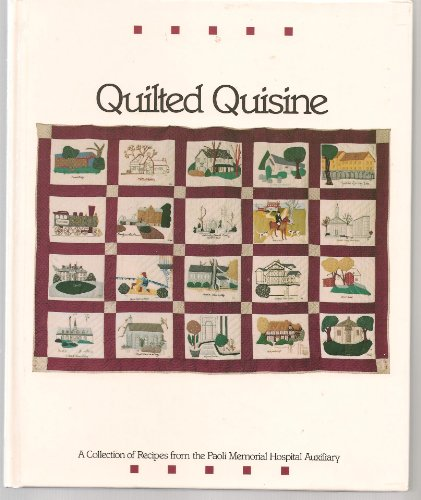 Quilted Quisine: A Collection of Recipes from: n/a