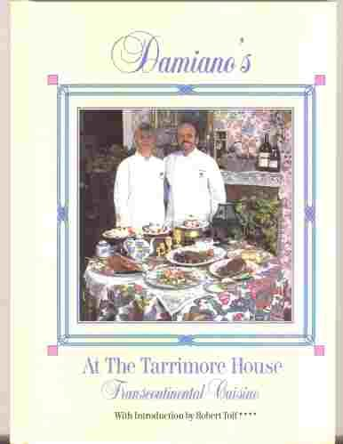 9780871973931: Damiano's at the Tarrimore House: Transcontinental Cuisine
