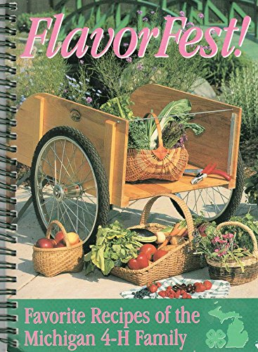 9780871974143: FlavorFest!: Favorite recipes of the Michigan 4-H family