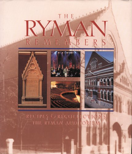 The Ryman Remembers: Recipes & Recollections, the Ryman Auditorium (9780871974495) by Favorite Recipes Press
