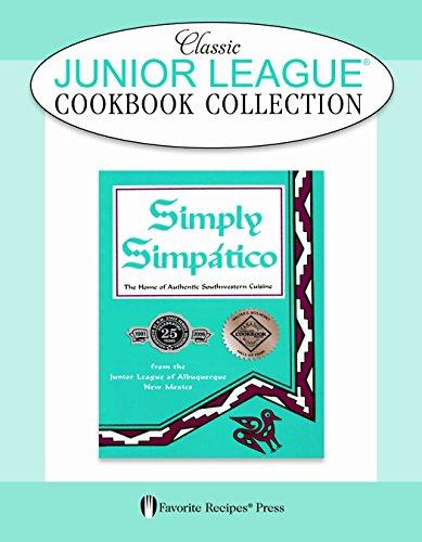 9780871975515: Simply Simpatico Classic Junior League Cookbook