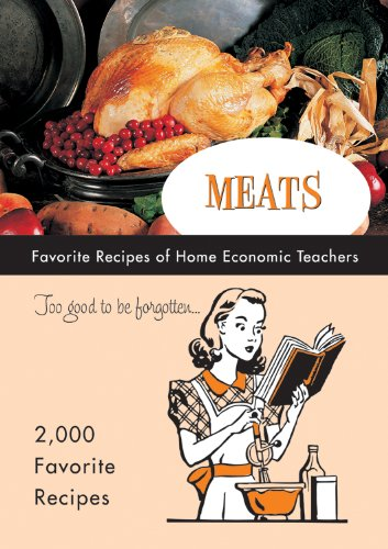 Meats Favorite Recipes of Home Economic Teachers (Too Good to Be Forgotten) (0871978431) by Favorite Recipes Press