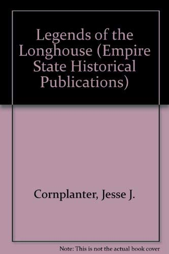 9780871980243: Legends of the Longhouse (Empire State Historical Publications)