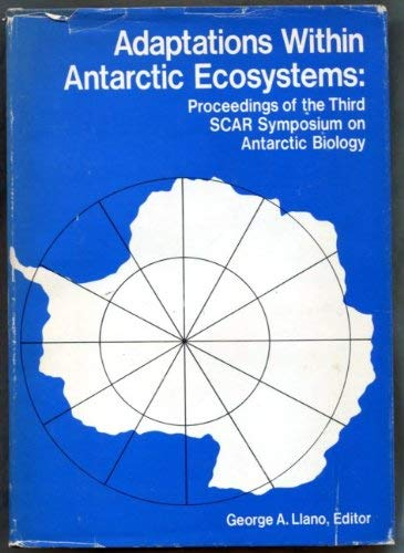 9780872010000: Adaptations within Antarctic Ecosystems: S.C.A.R.Symposium Proceedings