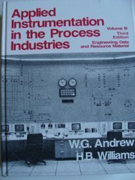 9780872010475: Applied Instrumentation in the Process Industries : Volume 3 Third Edition Engineering Data and Resource Manual