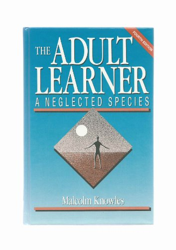 9780872010741: The Adult Learner: A Neglected Species (Building Blocks of Human Potential)
