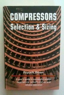 9780872011359: Compressors: Selection and Sizing