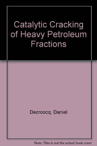 9780872011434: Catalytic Cracking of Heavy Petroleum Fractions