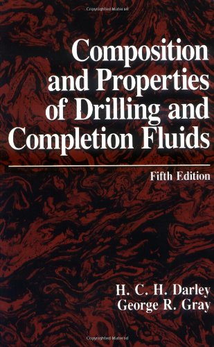 9780872011472: Composition and Properties of Drilling and Completion Fluids, Fifth Edition