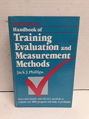 9780872011748: Handbook of Training Evaluation and Measurement Methods (Building Blocks of Human Potential)