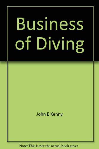 9780872011830: Business of Diving