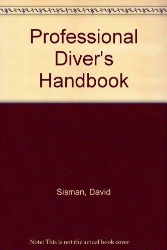 9780872011878: Professional Diver's Handbook