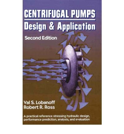9780872011908: Centrifugal Pumps: Design & Application