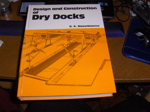 9780872012097: Design and Construction of Dry Docks