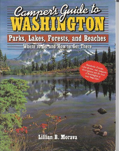 9780872012103: Camper's Guide to Washington: Parks, Lakes, Forests, and Beaches (Camper's Guides)