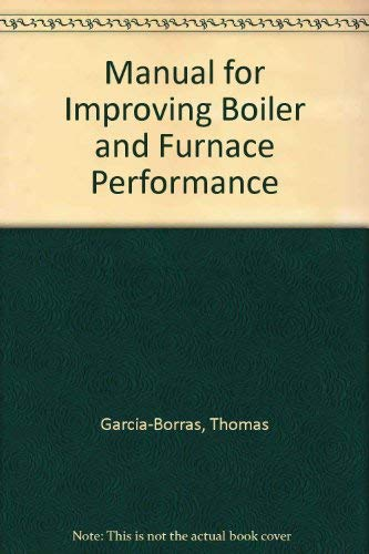 9780872012431: Manual for Improving Boiler and Furnace Performance