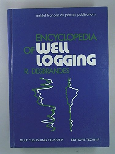 9780872012493: Encyclopedia of Well Logging
