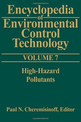 9780872012912: Encyclopedia of Environmental Control Technology: Volume 7: High-Hazard Pollutants