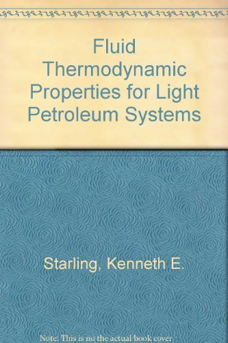 9780872012936: Fluid Thermodynamic Properties for Light Petroleum Systems