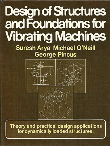 9780872012943: Design of Structures and Foundations for Vibrating Machines