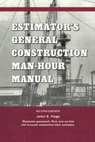 9780872013209: Estimator's General Construction Manhour Manual, Second Edition (Estimator's Man-Hour Library)