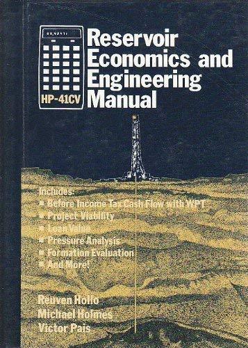 Hp-41Cv Reservoir Economics and Engineering Manual: Hollo, Reuven, Holmes,