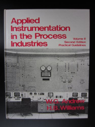 9780872013834: 2: Applied Instrumentation in the Process Industries: Practical Guidelines