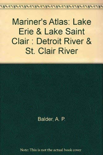 9780872014503: Mariner's Atlas: Lake Erie & Lake Saint Clair : Detroit River & St. Clair River