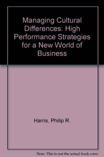 9780872014565: Managing Cultural Differences: High Performance Strategies for a New World of Business