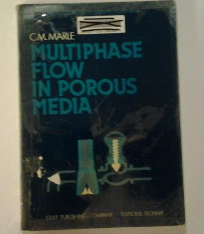 9780872015692: Multiphase Flow in Porous Media
