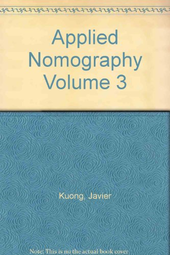 Applied Nomography Vol 3 by Javier F: Javier F. Kuong