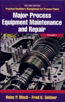 9780872016750: Major Process Equipment Maintenance and Repair