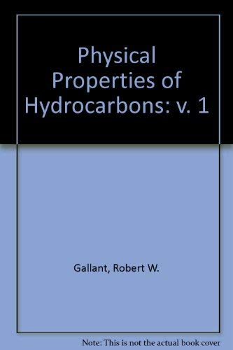 9780872016880: Physical Properties of Hydrocarbons: v. 1
