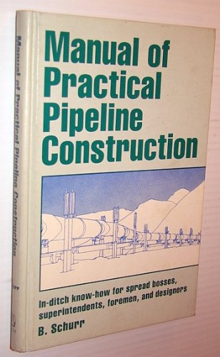 9780872016965: Manual of Practical Pipeline Construction