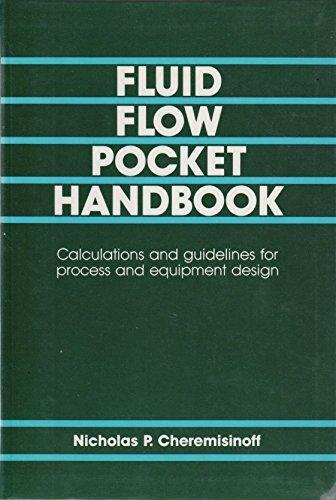 Fluid Flow Pocket Handbook: Cheremisinoff, Nicholas P.