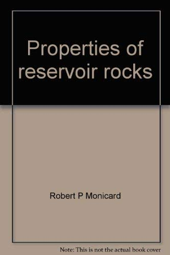 9780872017658: Properties of reservoir rocks: Core analysis (Institut francais du petrole publications)