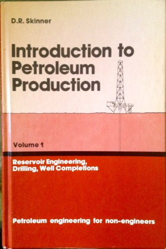 9780872017672: 1: Introduction to Petroleum Production